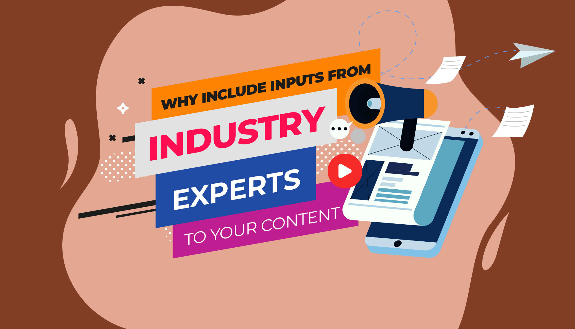 Industry Experts To Your Content